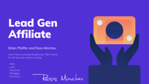 Ross Minchev – Lead Gen Affiliate
