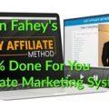 Kevin Fahey – Lazy Affiliate Method