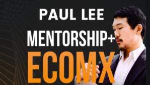 Paul Lee – EcomX Mentorship Program