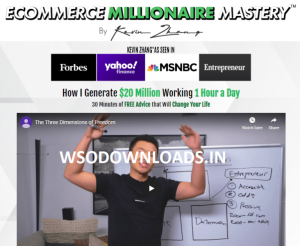Kevin Zhang – Ecommerce Millionaire Mastery UP1 Download