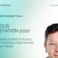 Eckhart Tolle Conscious Manifestation 2020