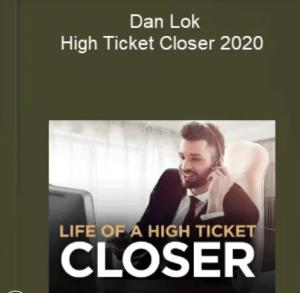 Dan-Lok-–-High-Ticket-Closer-2020-Download